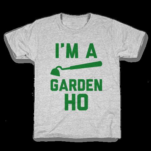 I'm a Garden Ho Kids T-Shirt