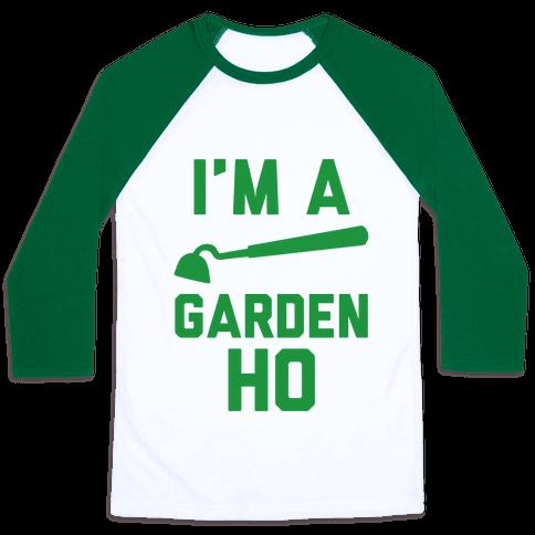 I'm a Garden Ho