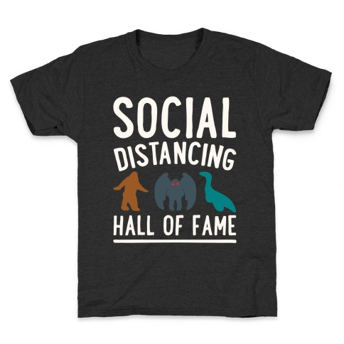 Social Distancing Hall of Fame Kids T-Shirt