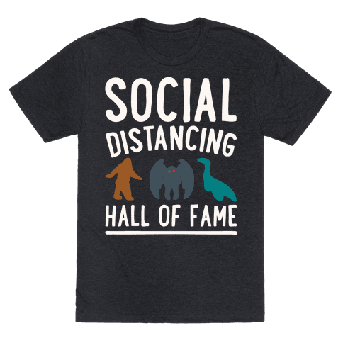Social Distancing Hall of Fame Mens/Unisex T-Shirt