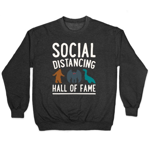 Social Distancing Hall of Fame Pullover