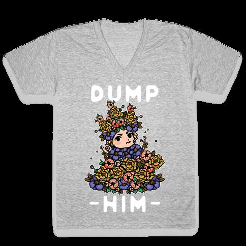 Dump Him May Queen V-Neck Tee Shirt