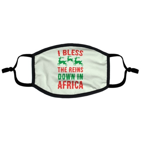 I Bless the Reins Down in Africa Flat Face Mask
