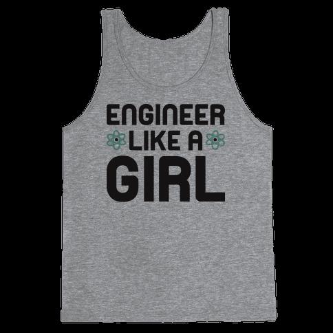 Engineer Like A Girl Tank Top