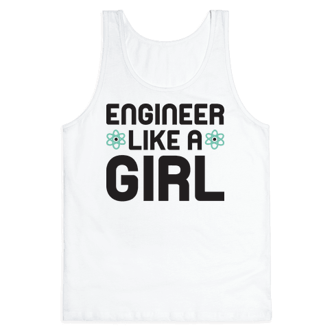 Engineer Like A Girl Tank Top