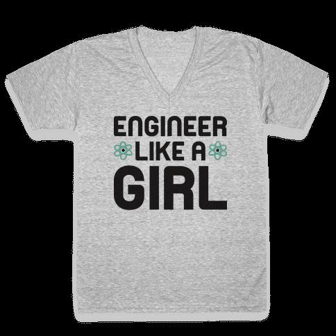 Engineer Like A Girl V-Neck Tee Shirt