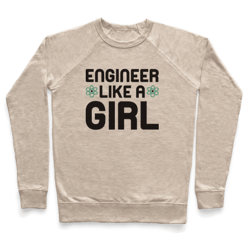 Engineer Like A Girl Pullover