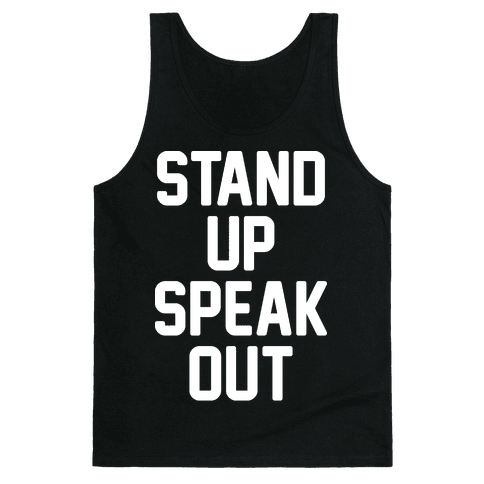 Stand Up Speak Out Tank Top