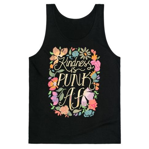Kindness is Punk AF Tank Top