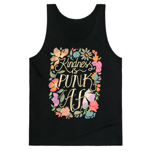 Kindness is Punk AF Tank Top