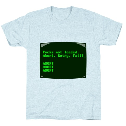 MS-DOS F***s Not Loaded T-Shirt