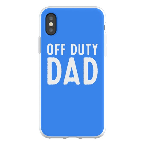 Off Duty Dad Phone Flexi-Case