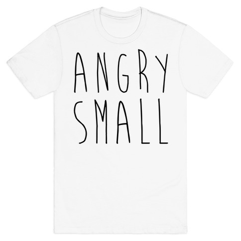 Angry Small (1 of 2 pair) T-Shirt