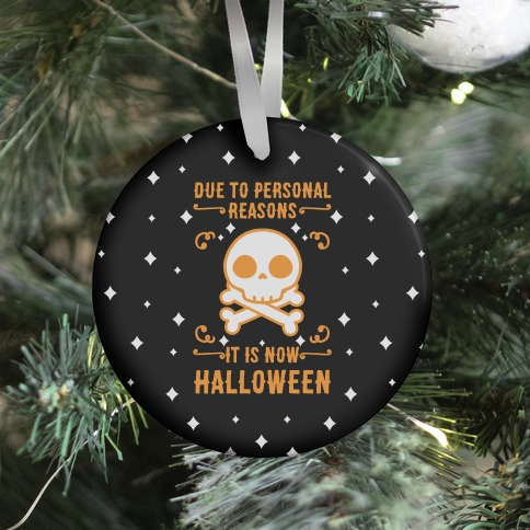 Due To Personal Reasons It Is Now Halloween Skull (Orange) Ornament