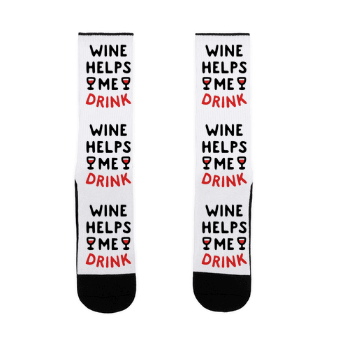 Wine Helps Me Drink Sock