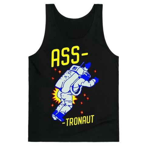Ass-tronaut Tank Top