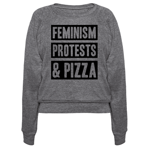 Feminism Protests & Pizza
