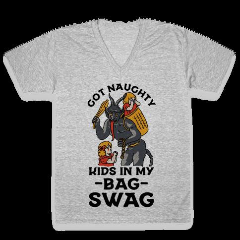 Got Naughty Kids In My Bag Swag V-Neck Tee Shirt