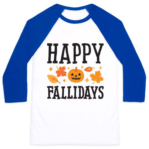 Happy Fallidays Baseball Tee