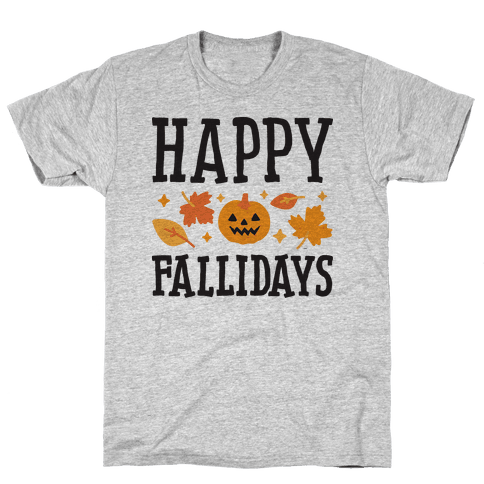 Happy Fallidays Mens T-Shirt
