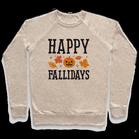 Happy Fallidays Pullover