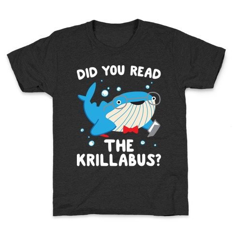 Did You Read The Krillabus? Whale Kids T-Shirt