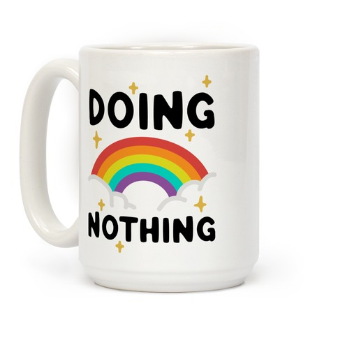 Doing Nothing Coffee Mug