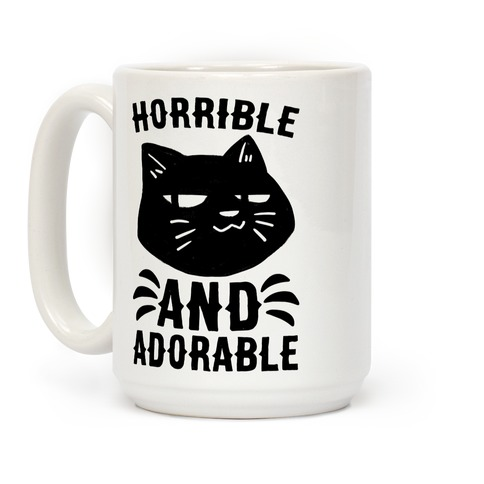 Horrible and Adorable - Cat Coffee Mug