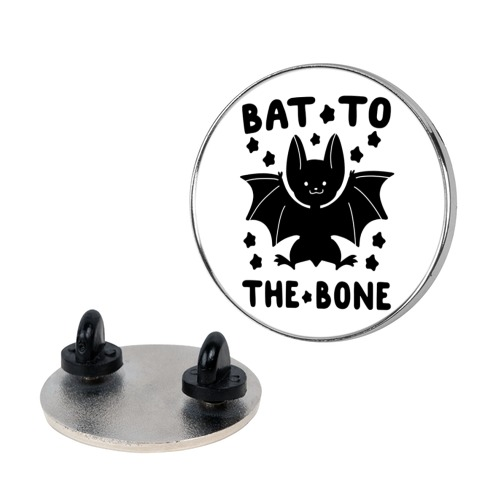 Bat to the Bone Pin
