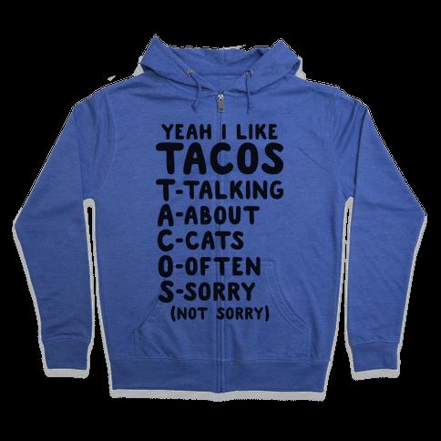 Tacos Acronym Zip Hoodie