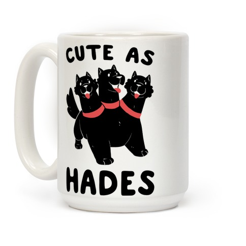 Cute as Hades - Cerberus  Coffee Mug