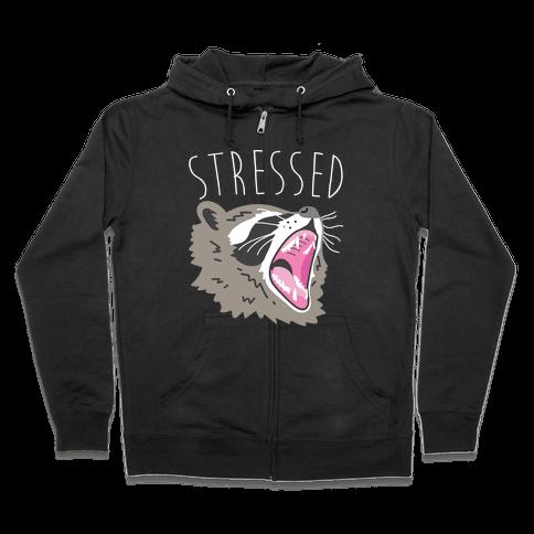 Stressed Raccoon Zip Hoodie