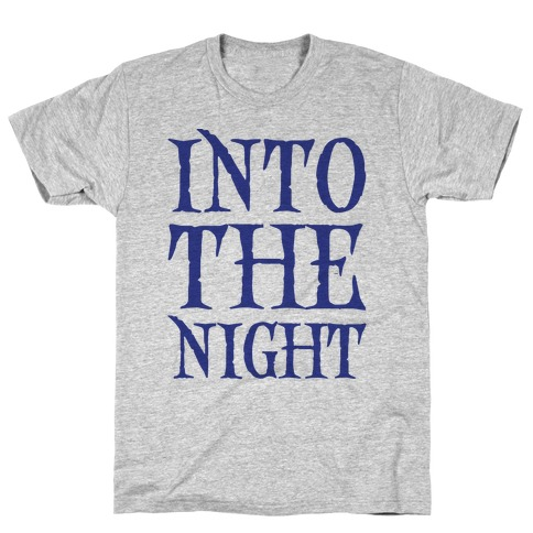 Into The Night Parody T-Shirt