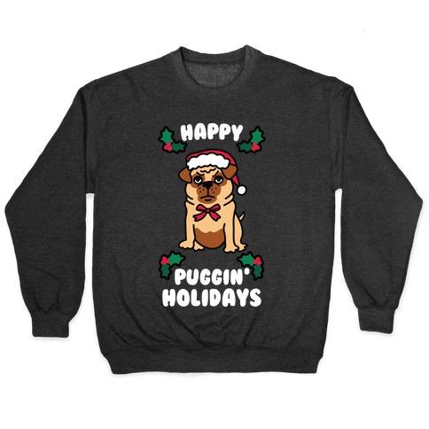 Happy Puggin' Holidays Pullover