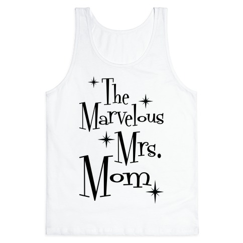 The Marvelous Mrs. Mom Tank Top