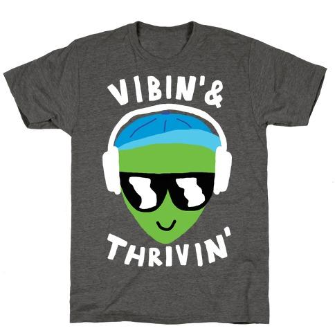 Vibing And Thriving T-Shirt