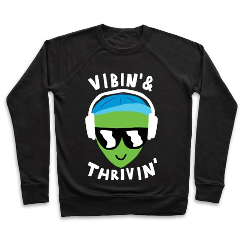 Vibing And Thriving Pullover