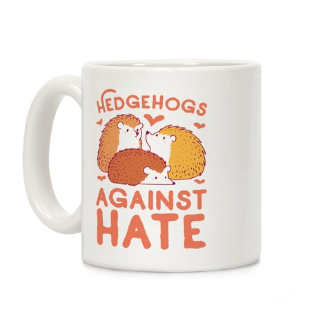 Hedgehogs Against Hate Coffee Mug