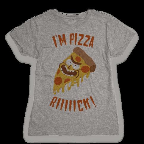 I'M PIZZA RICK! Womens T-Shirt