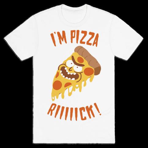 I'M PIZZA RICK! Mens T-Shirt