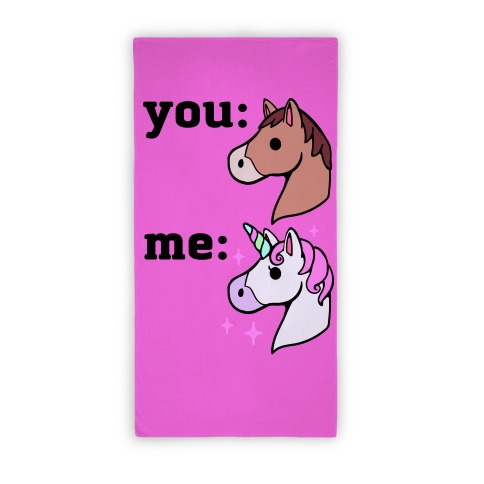 You: Horse Me: Unicorn Beach Towel Beach Towel