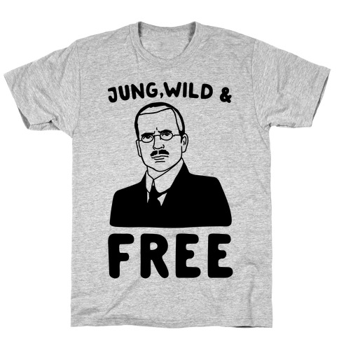 Jung Wild & Free Parody Mens T-Shirt
