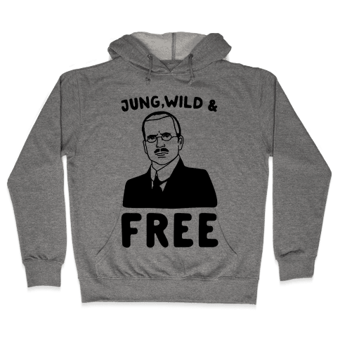 Jung Wild & Free Parody Hooded Sweatshirt