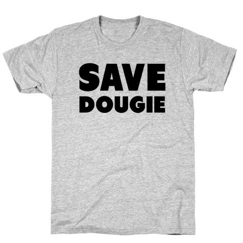 Save Dougie T-Shirt