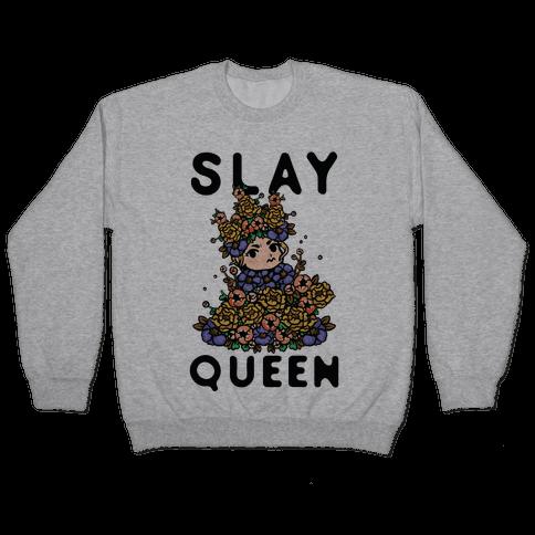 Slay Queen May Queen Pullover
