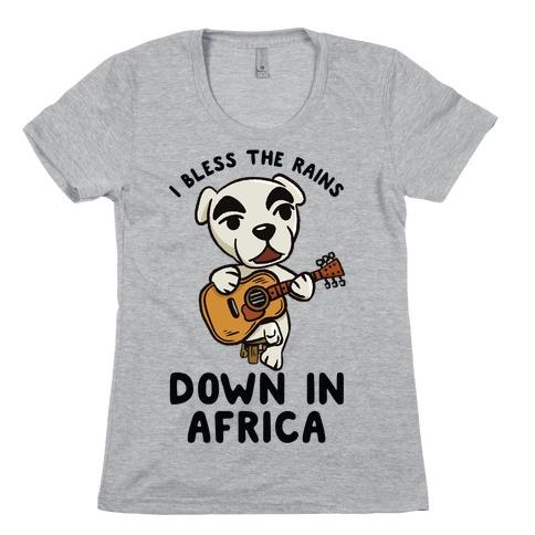 I Bless The Rains Down In Africa K.K. Slider Parody Womens T-Shirt