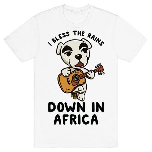 I Bless The Rains Down In Africa K.K. Slider Parody T-Shirt