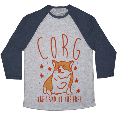 Corg The Land of The Free Corgi Parody Baseball Tee