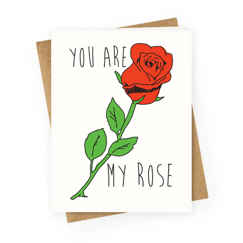 You Are My Rose Greeting Card