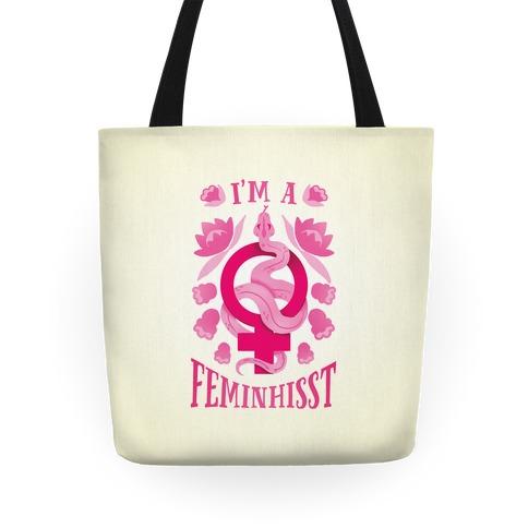 I'm A Feminhisst Tote